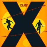 Camp 30 (Camp X Book 2)