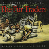 Discovering Canada: Fur Traders