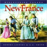 Discovering Canada: New France