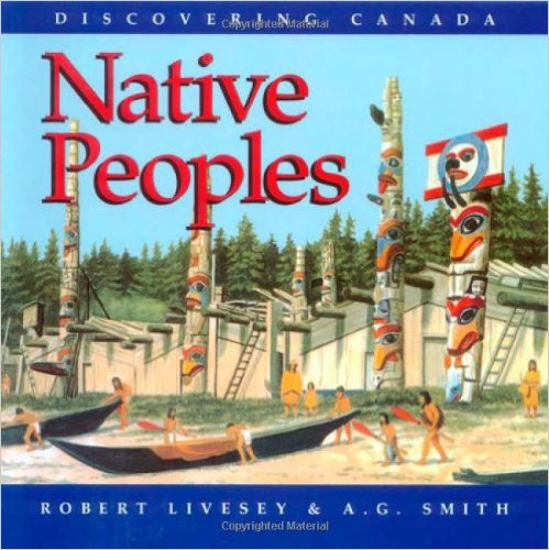 Discovering Canada: Native Peoples