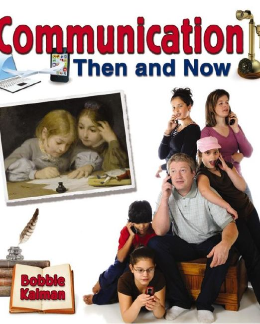 Then and Now: Communication