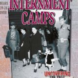 Internment Camps, Uncovering the Past