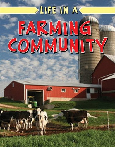 Rural Life: Life in a Farming Community