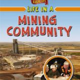 Rural Life - Life in a Mining Community
