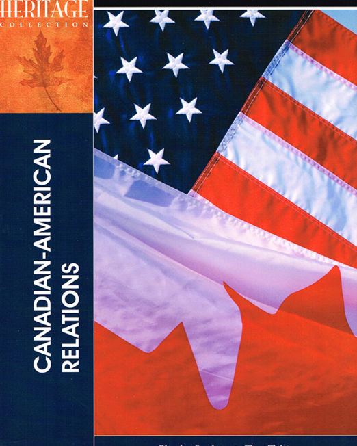 Heritage Collection: Canadian-American Relations
