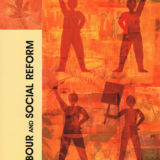 Heritage Collection: Labour and Social Reform