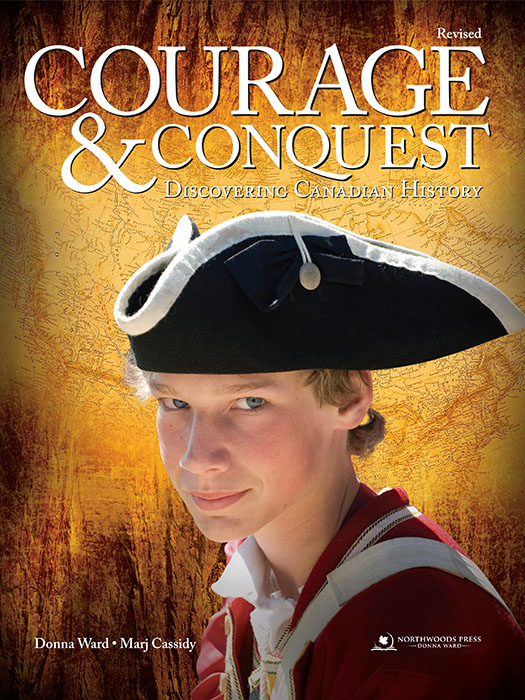 Courage and Conquest: Discovering Canadian History 6th Edition Ebook (Digital)
