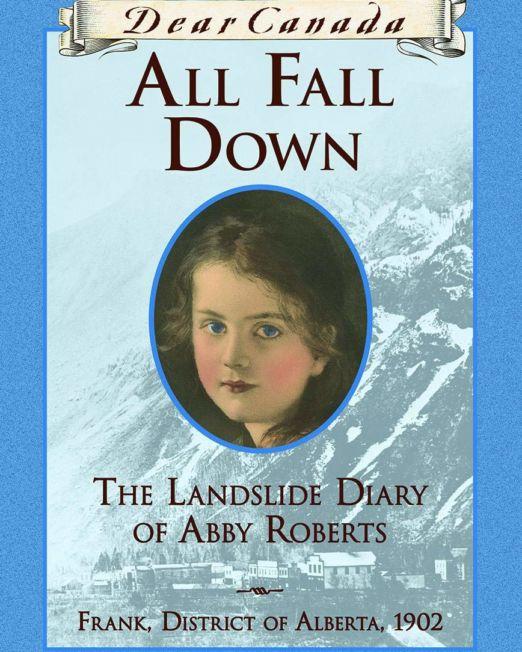 Dear Canada: All Fall Down