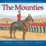 Discovering Canada: The Mounties