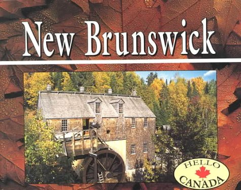 Hello Canada: New Brunswick
