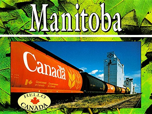 Hello Canada: Manitoba