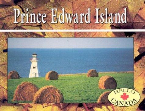 Hello Canada: Prince Edward Island