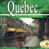 Hello Canada: Quebec