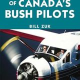 Amazing Stories: True-Life Adventures of Canada's Bush Pilots