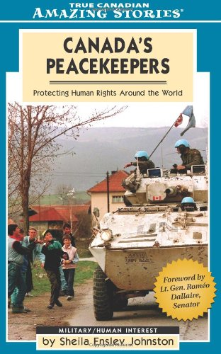 Amazing Stories: Canada's Peacekeepers