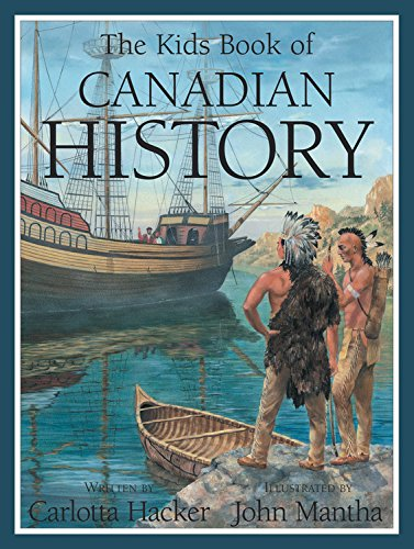 The Kids Book of Canadian History