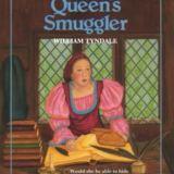 Queen's Smuggler: William Tyndale