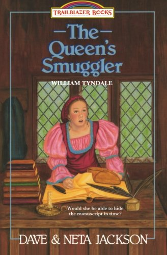 Queen's Smuggler: William Tyndale