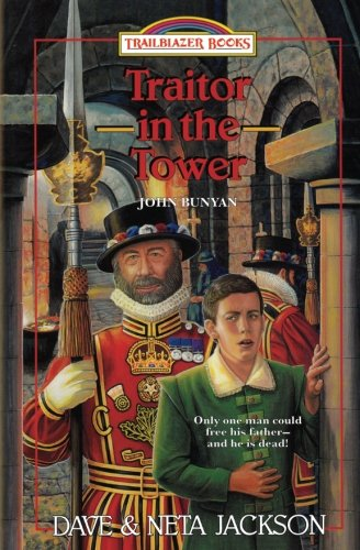 Traitor in the Tower: John Bunyan
