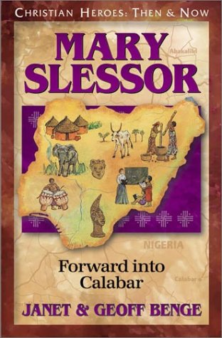 Mary Slessor: Foward into Calabar