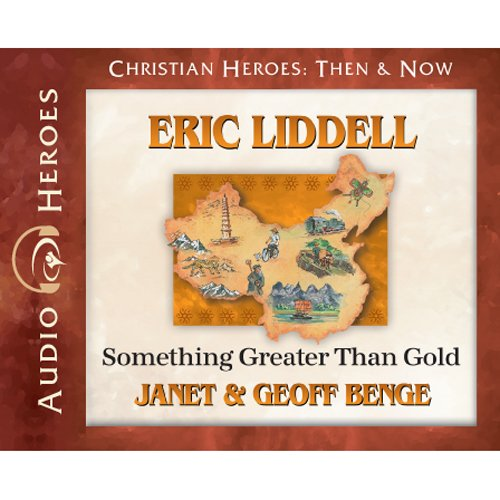 Eric Liddell: Something Greater Than Gold Audio CD