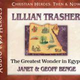 Lillian Thrasher: The Greatest Wonder in Egypt