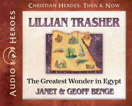 Lillian Thrasher: The Greatest Wonder in Egypt