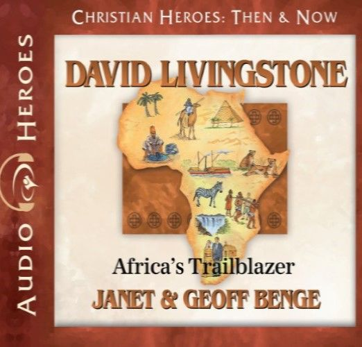 David Livingstone: Africa's Trailblazer Audio CD