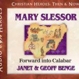 Mary Slessor: Forward into Calabar Audio CD