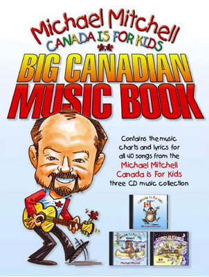 Canada is for Kids: Big Canadian Music Book