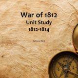 War of 1812 Unit Study