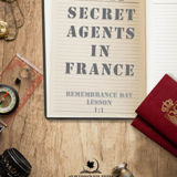 WWII Secret Agents in France: Remembrance Day Lesson 1:1