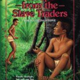 Escape from the Slave Traders: David Livingstone