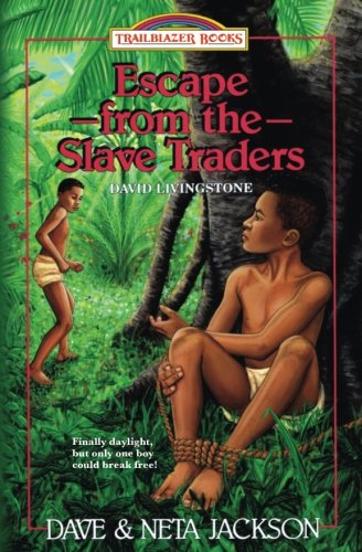 Escape from the Slave Traders: David Livingstone