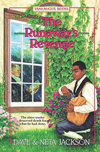 Runaway's Revenge: John Newton