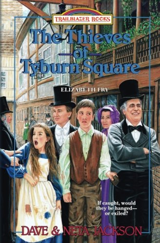 Thieves of Tyburn Square: Elizabeth Fry
