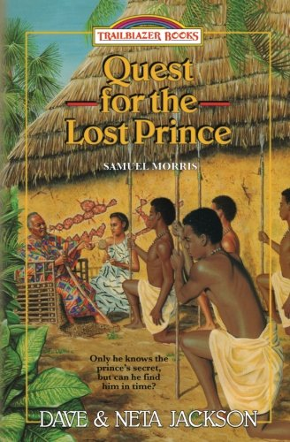 Quest for the Lost Prince: Samuel Morris
