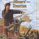 Gold Miners' Rescue: Sheldon Jackson