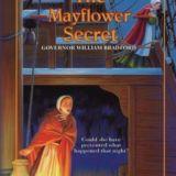 Mayflower Secret: Governor William Bradford