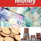 CA Close Up: Canadian Money