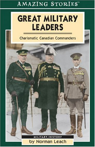 Amazing Stories: Great Military Leaders