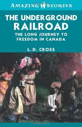 Amazing Stories: The Underground Railroad