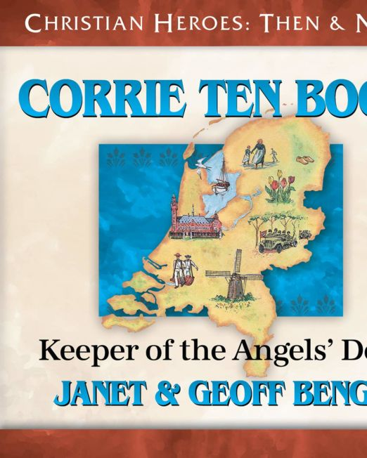 Corrie Ten Boom: Keeper of the Angel's Den