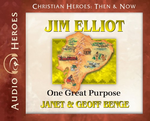 Jim Elliot: One Great Purpose Audio CD