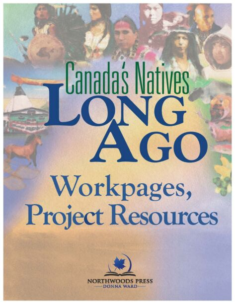 Canada's Natives Long Ago Members Download