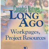 Canada's Natives Long Ago Members Download