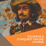 Courage & Conquest Online Course Series Two