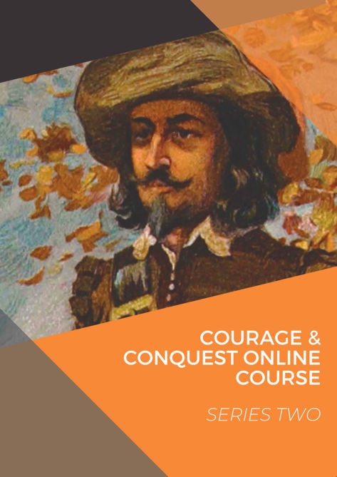 Courage & Conquest Online History Course Series Two