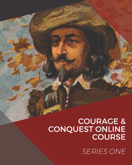 Courage & Conquest Online Course Series 1