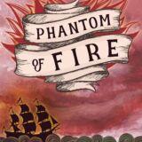 Phantom of Fire: Dylan Maples Adventure